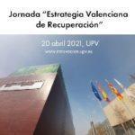 """1ª Jornada """"Estrategia Valenciana de Recuperación"""