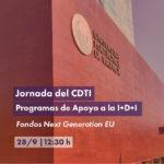 Jornada del CDTI: Programas de Apoyo a la I+D+I para el Fomento de la Transferencia de Tecnología